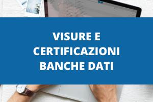 Visure e Certificazioni Banche Dati